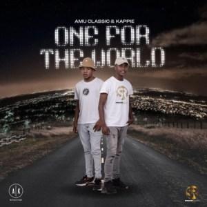 Amu Classic & Kappie – Mama Ka Thandiwe ft. Tman Xpress & Siya M