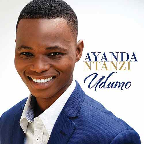 Ayanda Ntanzi – Oh Lord My God