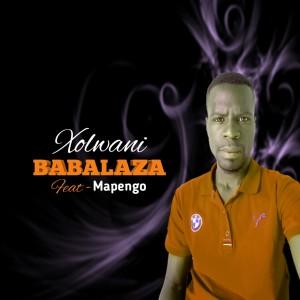 Babalaza - Xolwane Feat. Mapengo