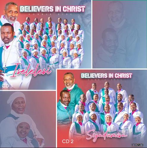 Believers in Christ - Iselelesi / Siyadumisa