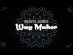 Benita Jones – Way Maker