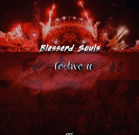 Blesserd Souls – Festive 2