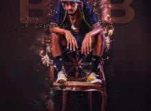 Bob Mabena – Bade Lam (Nongoloza 3.0) ft. Busta 929 & EeQUe