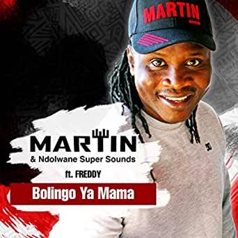 Martin & Ndolwane Super Sounds - Bolingo Ya Mama