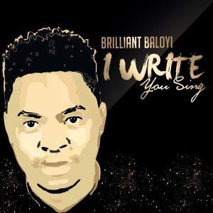 Brilliant Baloyi - I Write You Sing (Live) Album