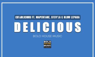 Cutjolicious ft. Mapentane, Stev'la & Blow Lepara – Delicious
