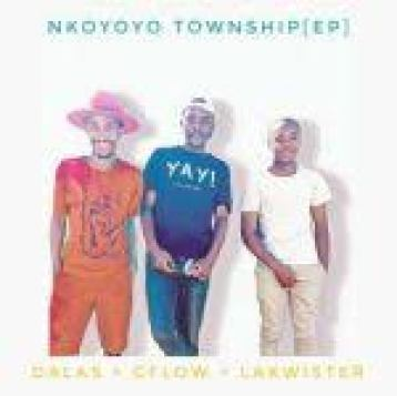 Dalas, cflow & lakwister – Nkoyoyo Township