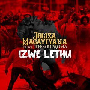Joliza Magayiyana - Izwe Lethu