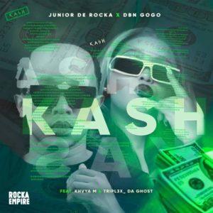 Junior De Rocka & DBN Gogo – Kash ft. Khvya M & Tripl3x_Da Ghost