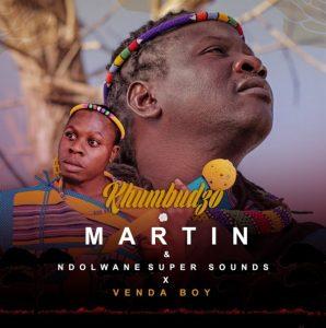 Martin & Ndolwane Super Sounds - Khumbudzo