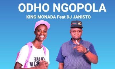 King Monada – Odho Ngopola ft DJ Janisto