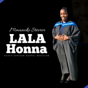 Lala Honna - Mmanoko Steovov