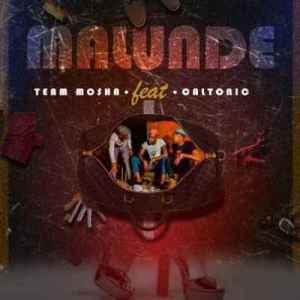 Team Mosha – Malunde Ft. Caltonic SA