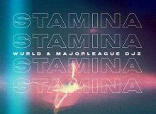 WurlD & Major League DJZ – Stamina