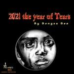 Bongza Bee 2021 Year of Tears