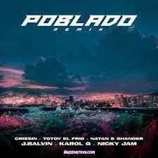 J Balvin – Poblado (Remix) Ft Karol G, Nicky jam, Crossin, Totoy El Frio, Natan & Shander