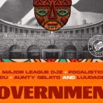 Major League Djz & Mr JazziQ – Government Amapiano ft Focalistic, Lady Du, Aunty Gelato & LuuDaDeejay