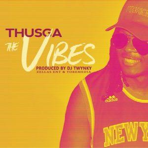 Thusga – The Vibes